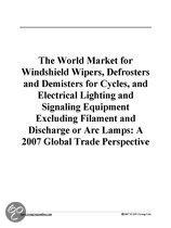 The World Market for Windshield Wipers, Defrosters and Demisters for Cycles, and Electrical Lighting and Signaling Equipment Excluding Filament and Di