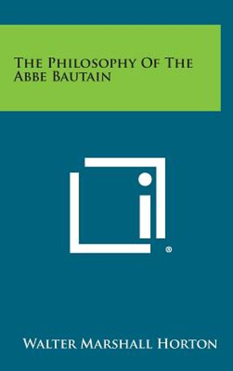 The Philosophy of the ABBE Bautain