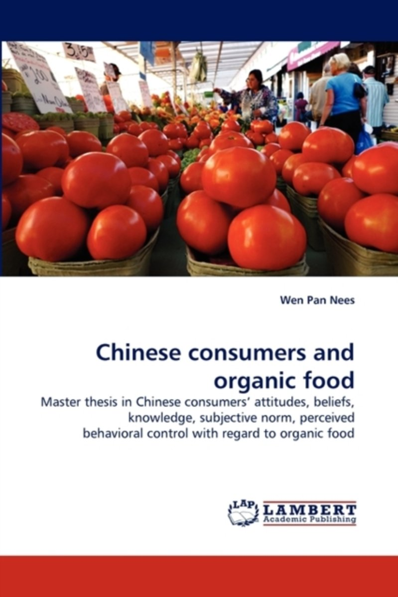 Chinese Consumers and Organic Food
