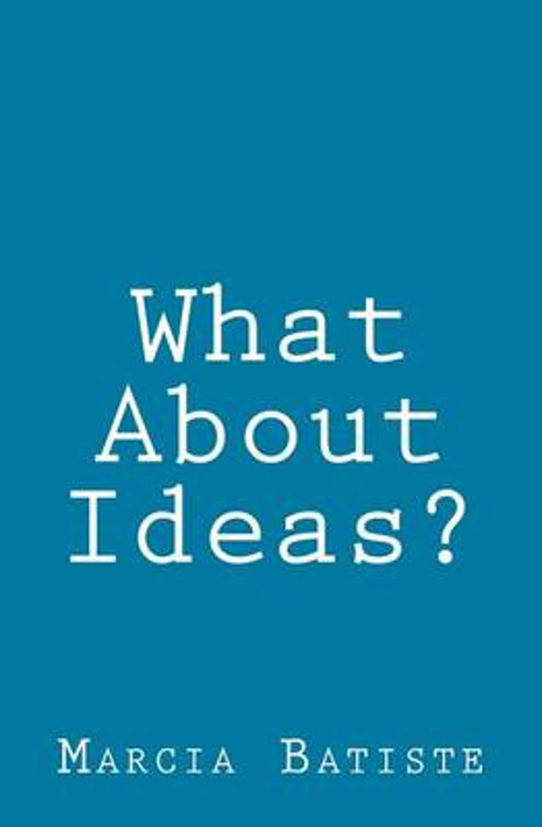 What about Ideas?