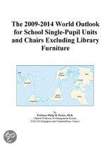 The 2009-2014 World Outlook for School Single-Pupil Units and Chairs Excluding Library Furniture