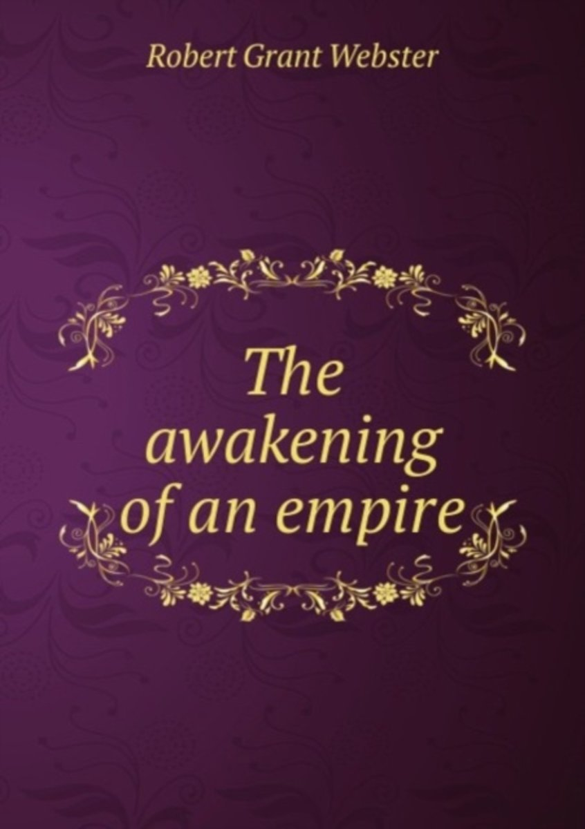 The Awakening of an Empire