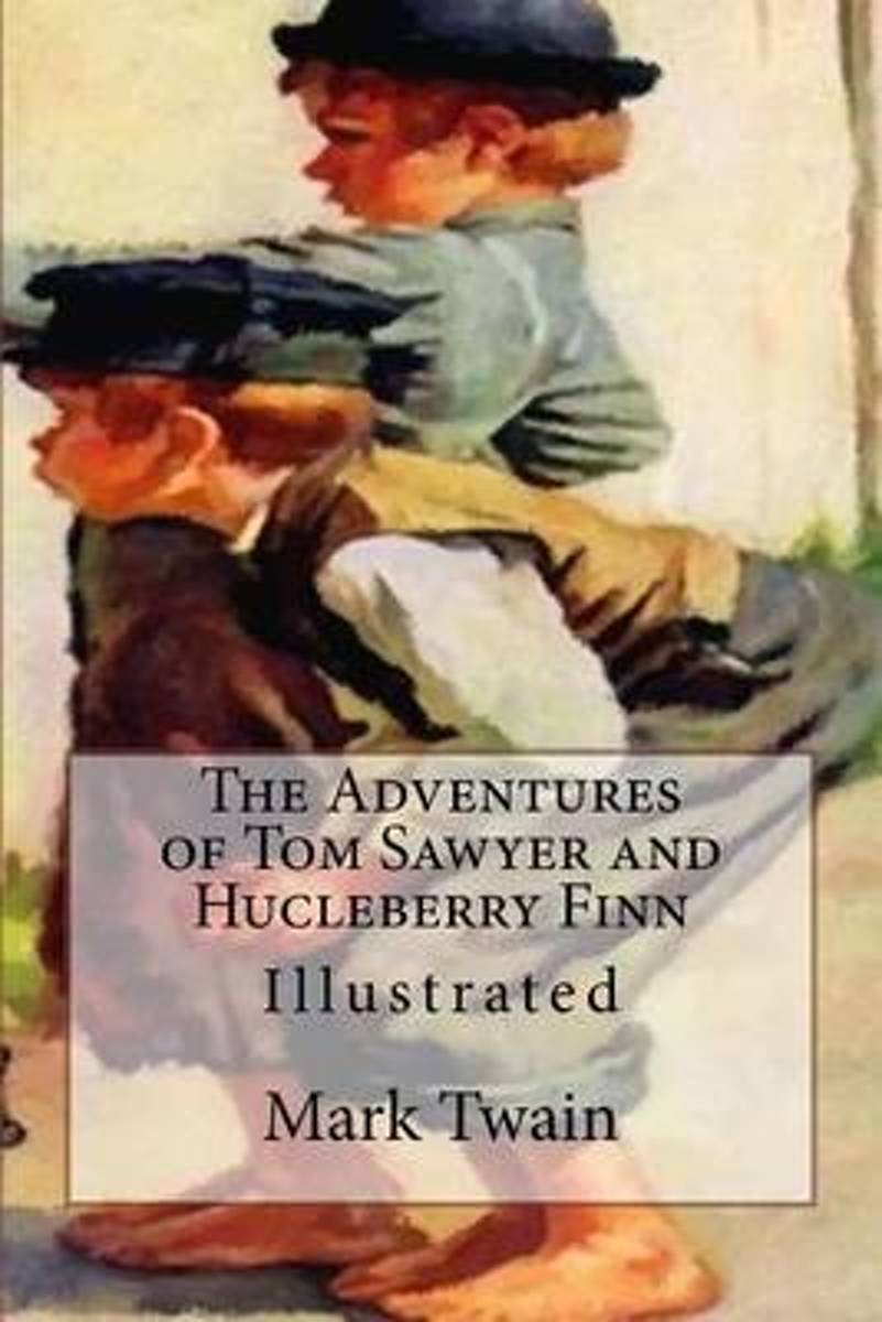 The Adventures of Tom Sawyer and Hucleberry Finn