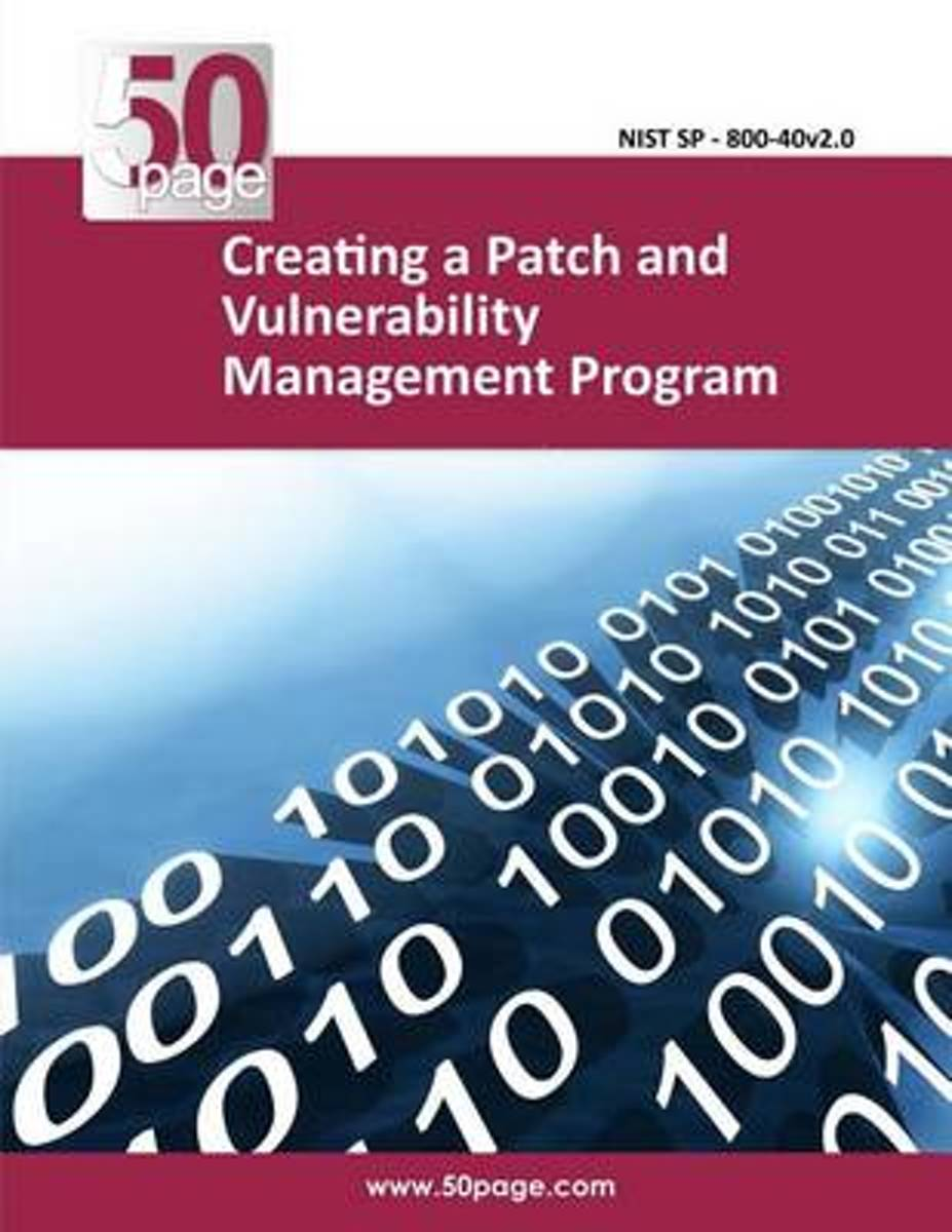 Creating a Patch and Vulnerability Management Program