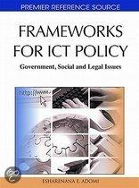 Frameworks for Ict Policy