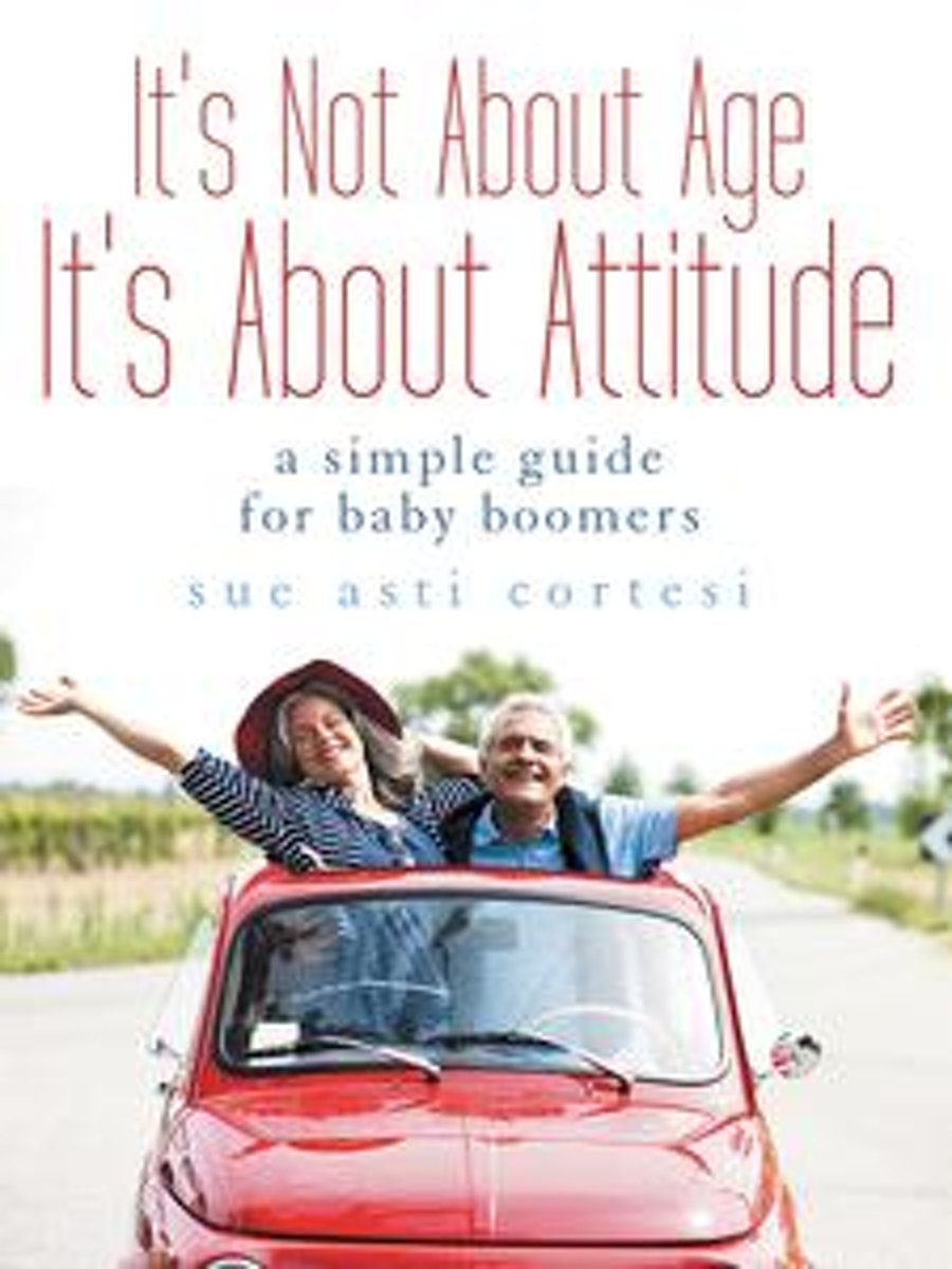 It's Not About Age, It's About Attitude