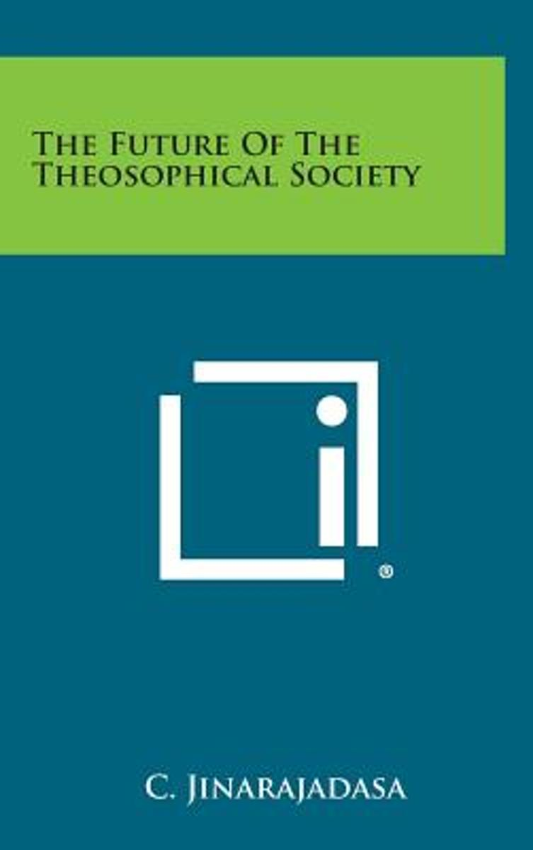 The Future of the Theosophical Society