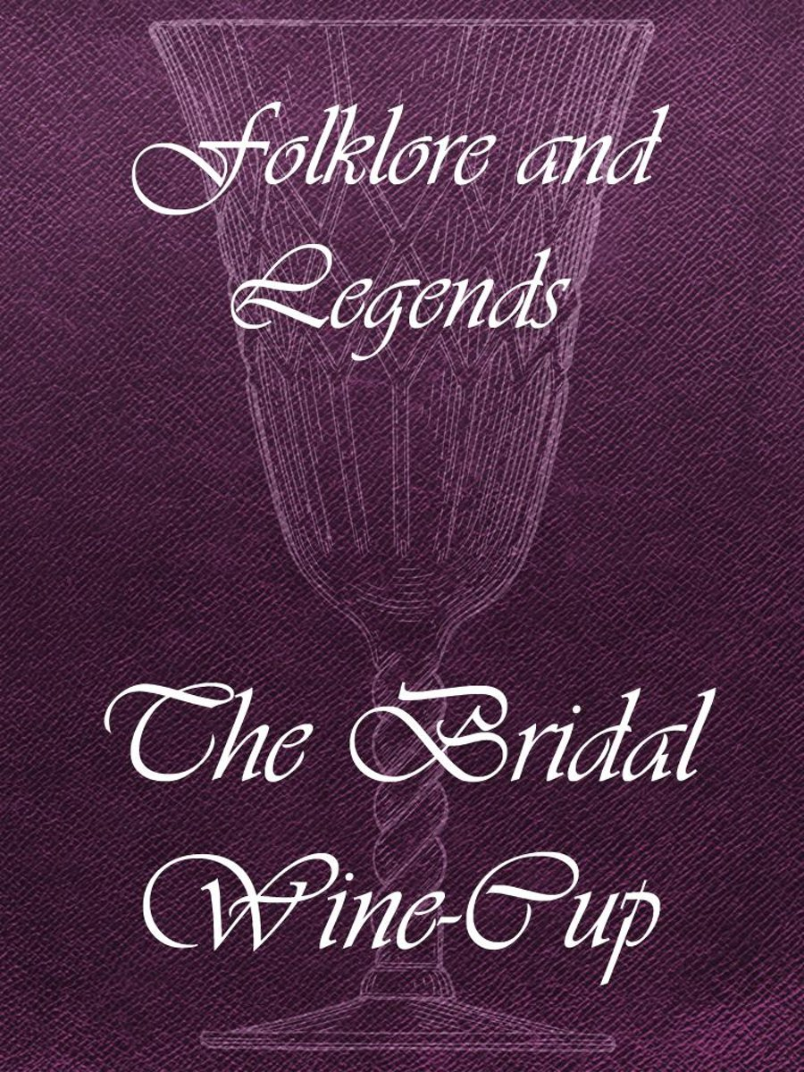 The Bridal Wine-Cup