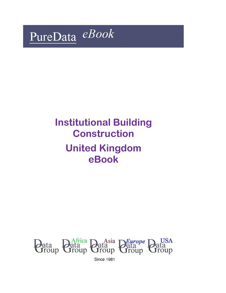 Institutional Building Construction in the United Kingdom