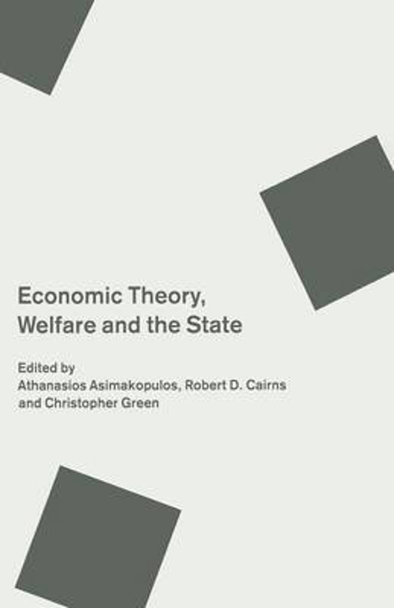 Economic Theory, Welfare and the State