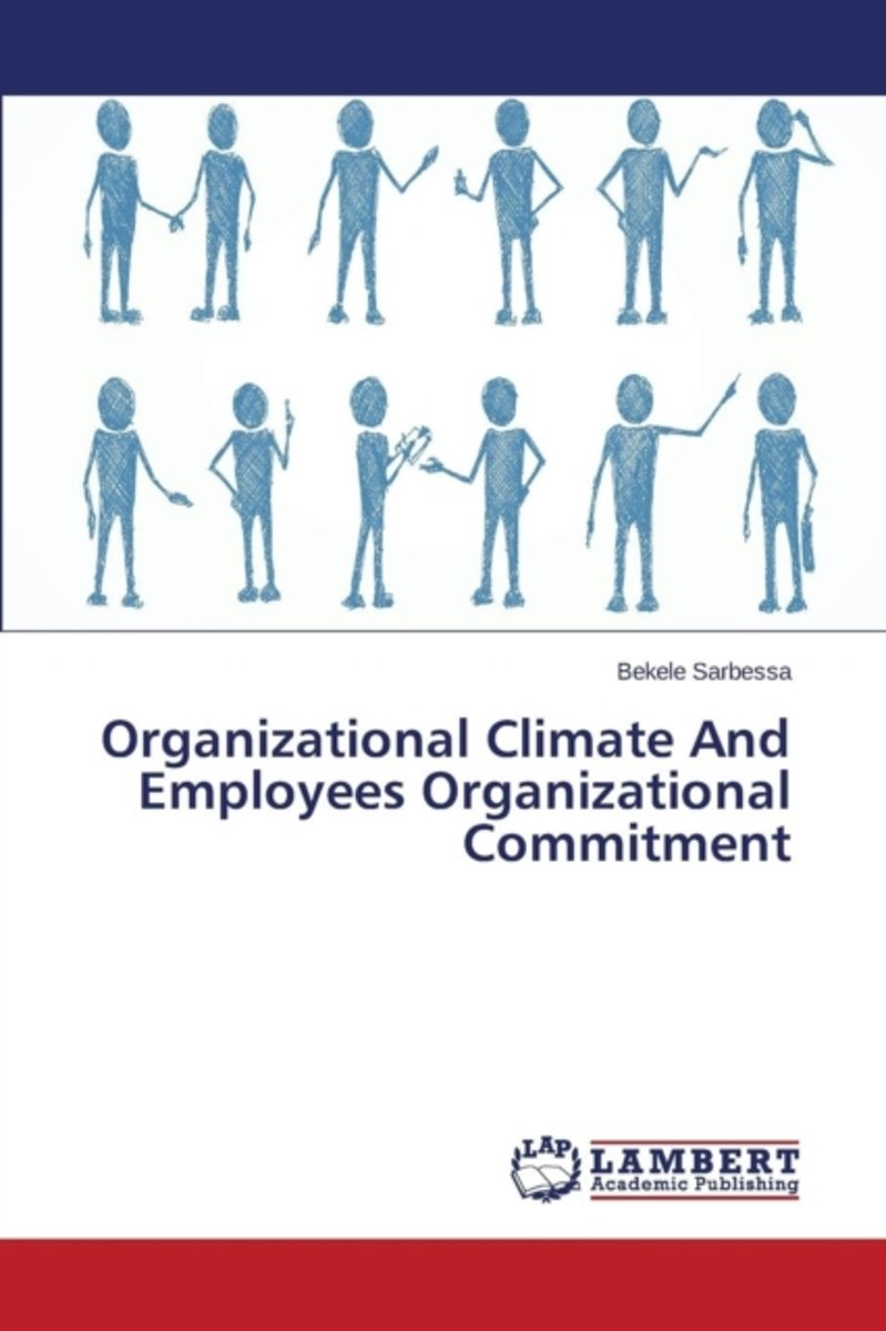Organizational Climate and Employees Organizational Commitment