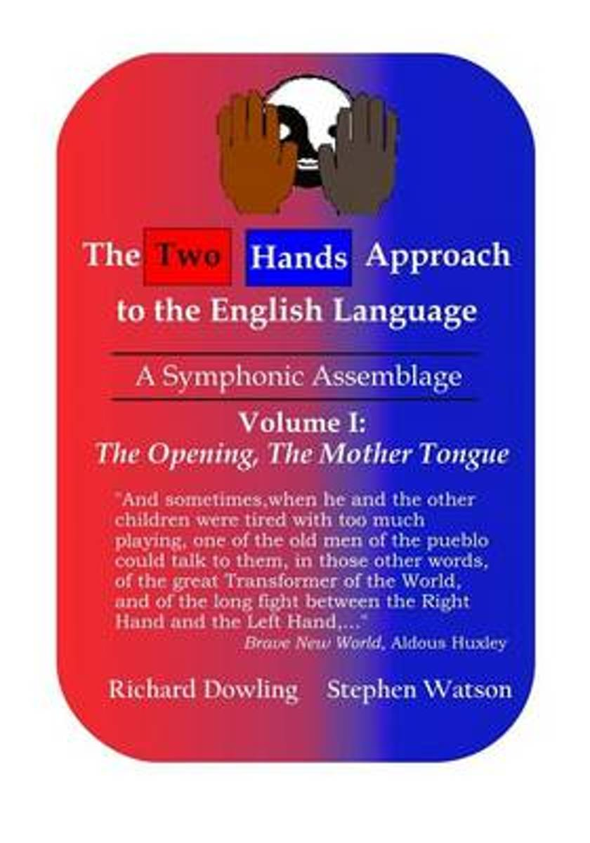 The Two Hands Approach to the English Language (Vol. I)