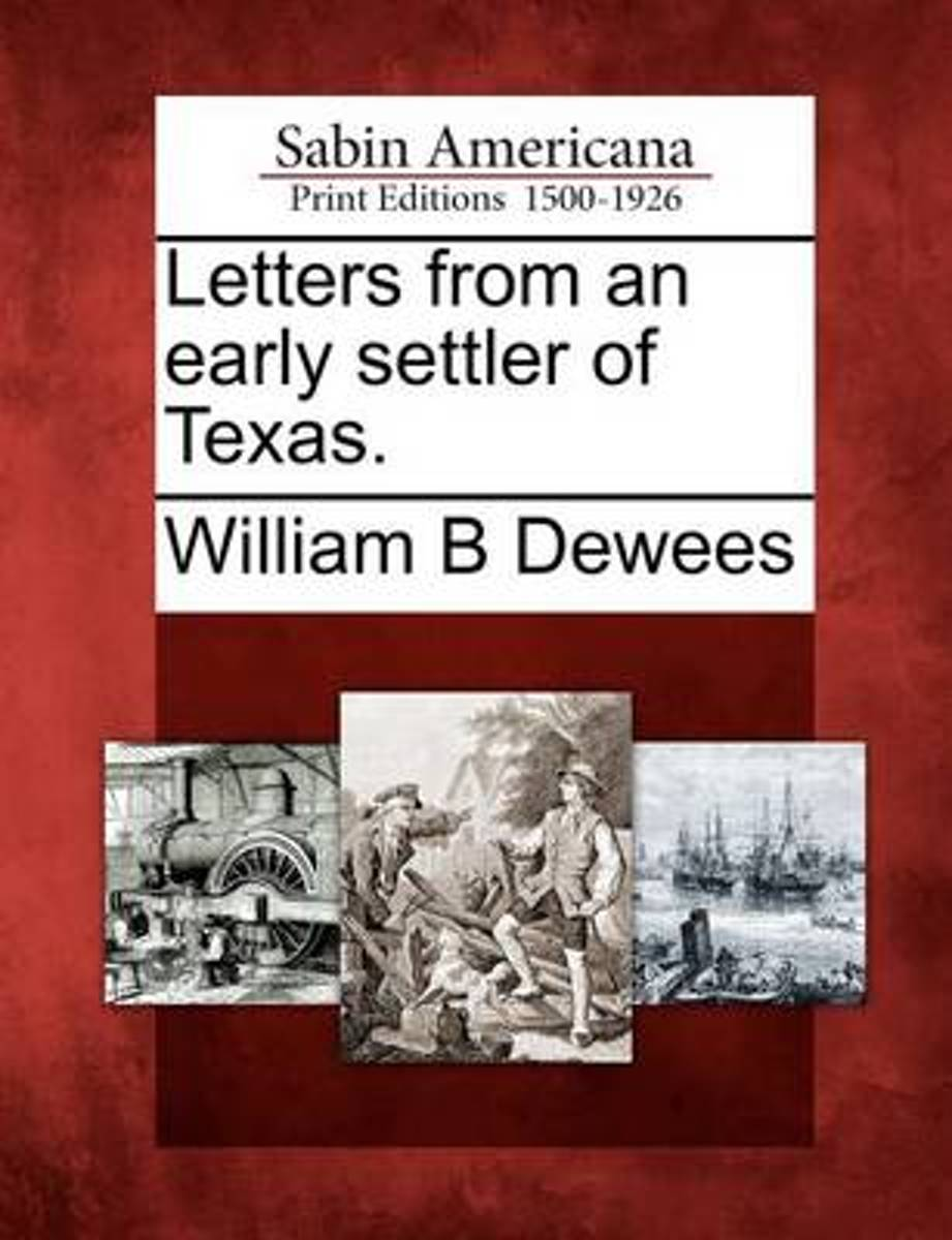 Letters from an Early Settler of Texas.