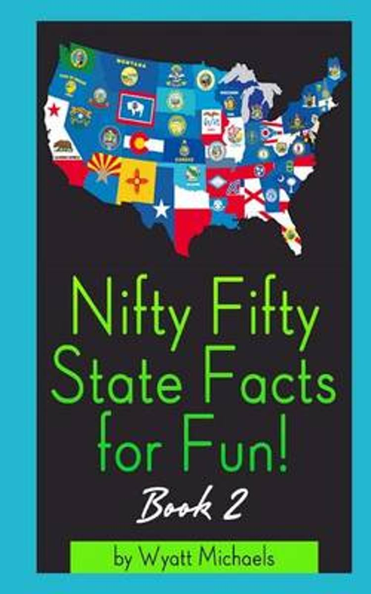 Nifty Fifty State Facts for Fun! Book 2