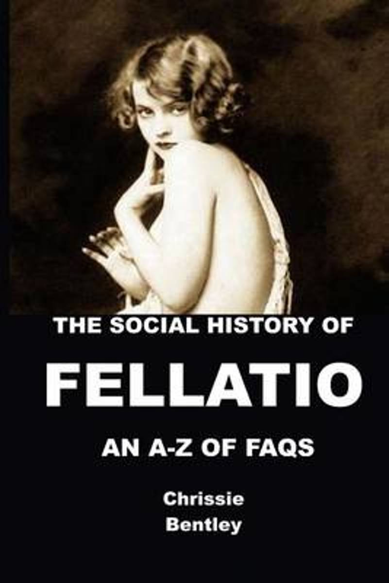 The Social History of Fellatio