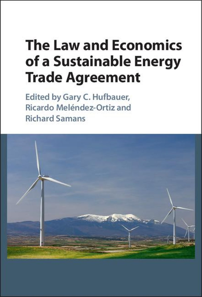 The Law and Economics of a Sustainable Energy Trade Agreement