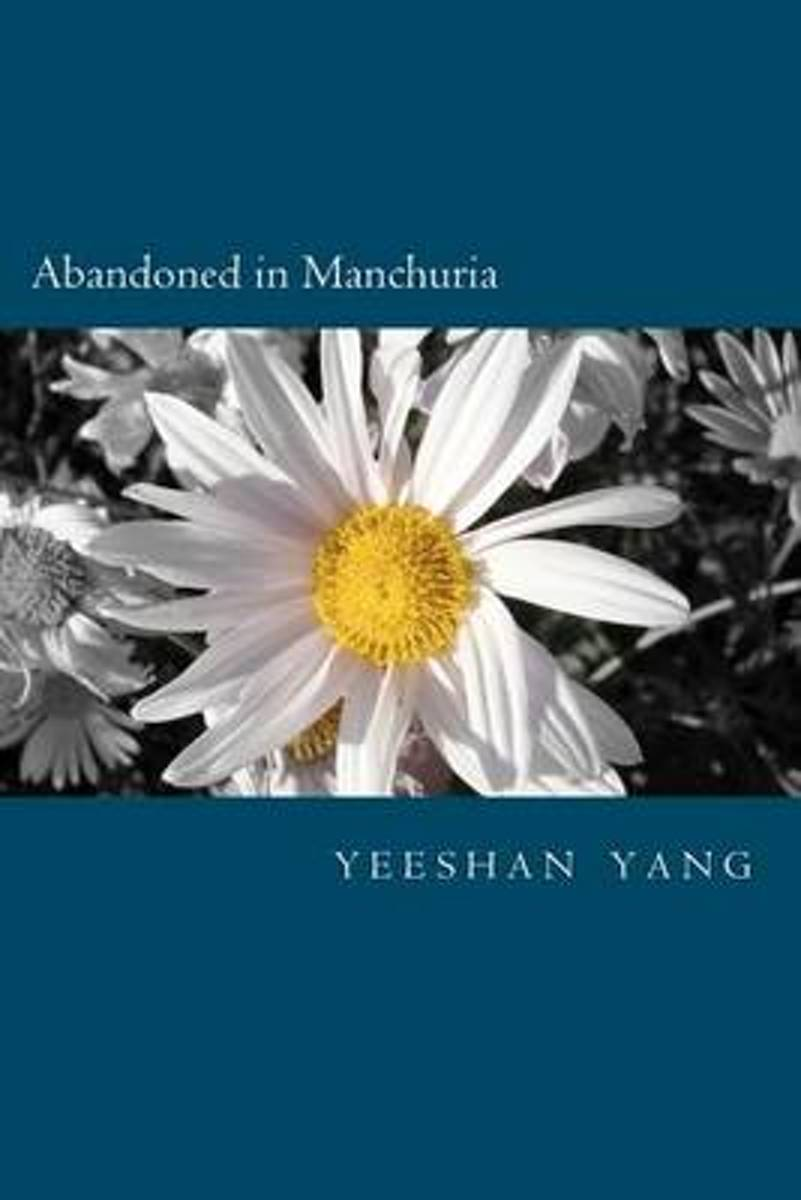 Abandoned in Manchuria