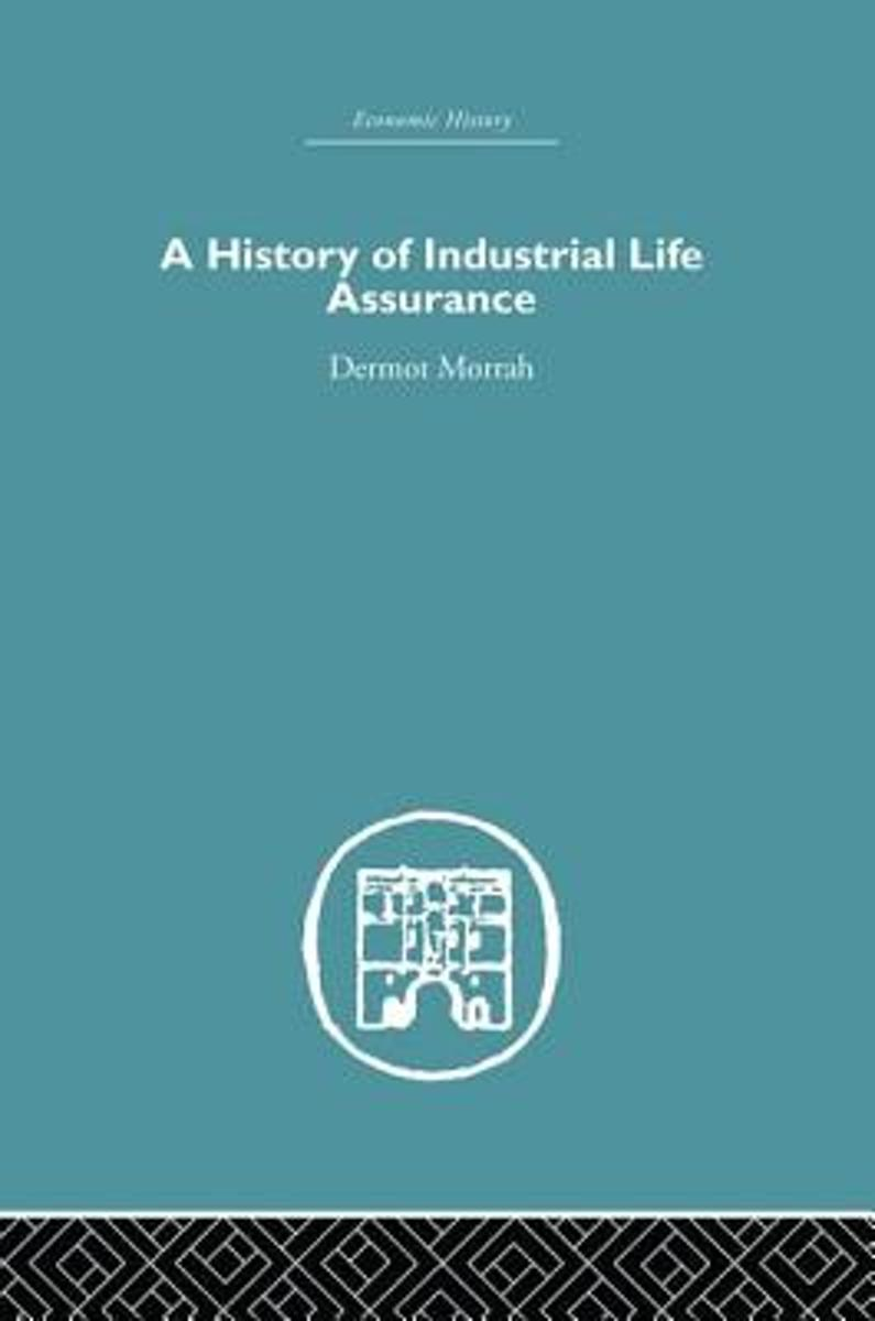 A History of Industrial Life Assurance