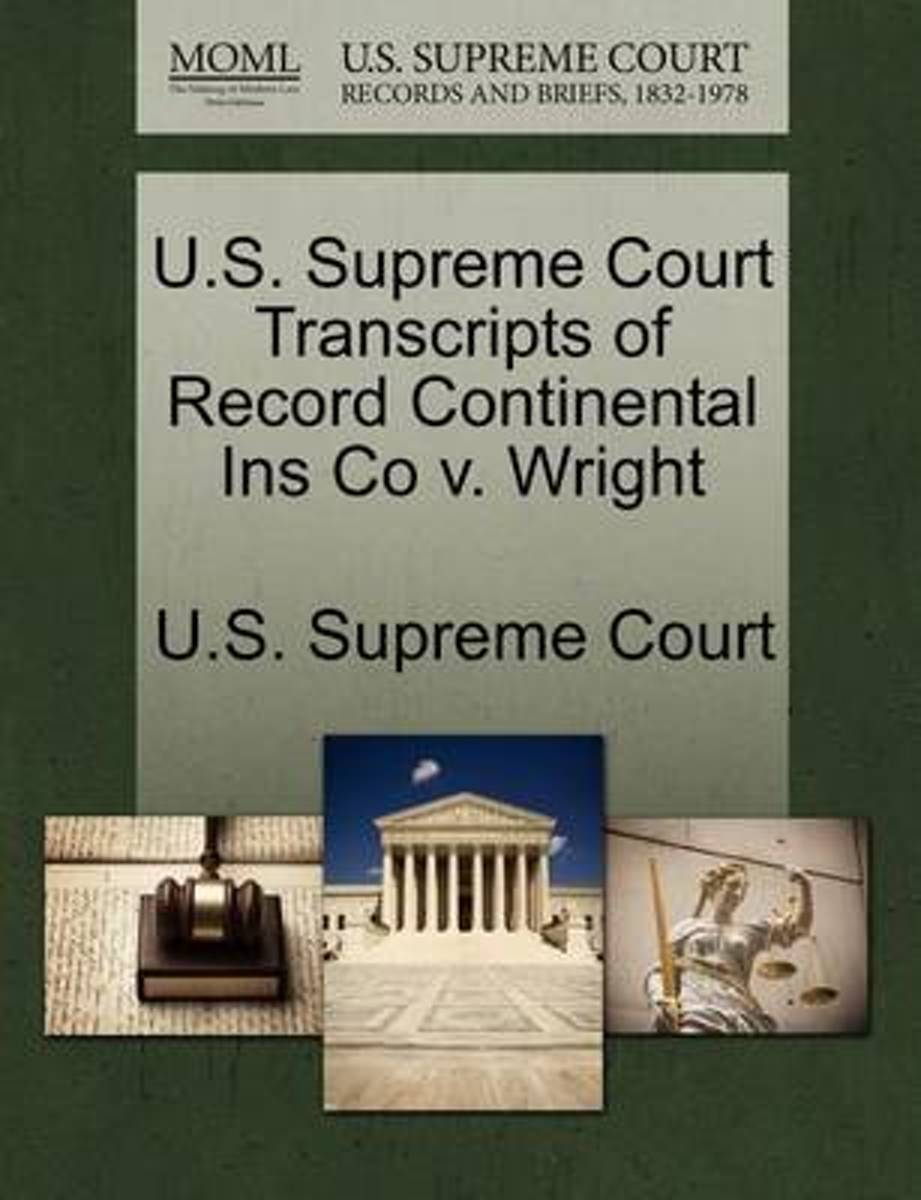 U.S. Supreme Court Transcripts of Record Continental Ins Co V. Wright