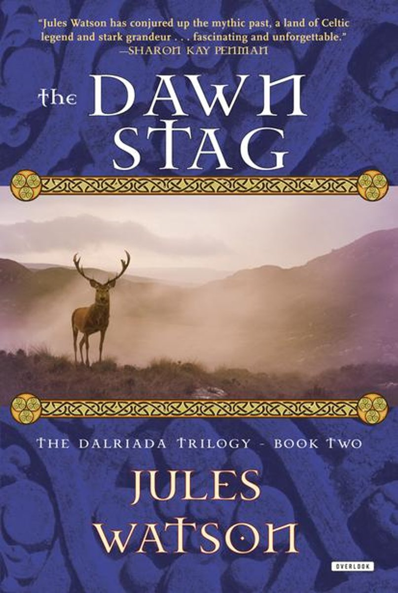 The Dawn Stag: The Dalriada Trilogy, Book Two (The Dalriada Trilogy)