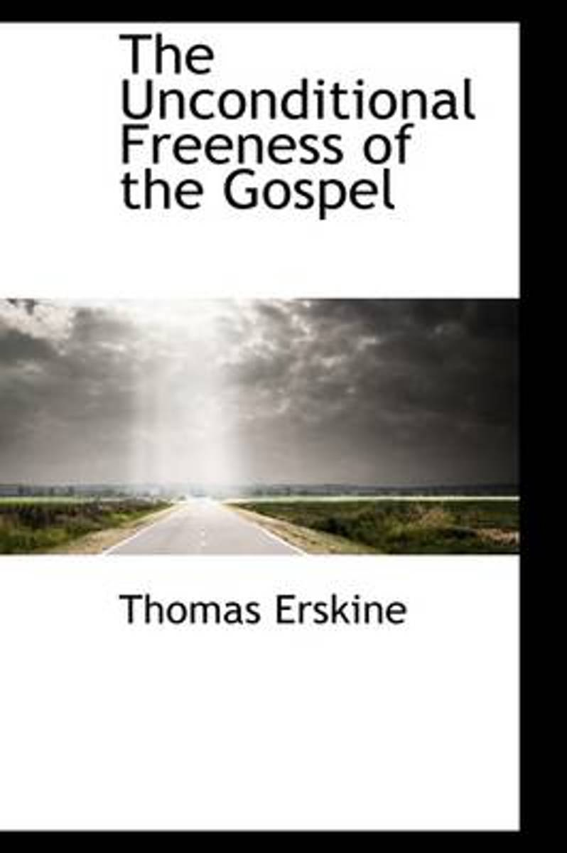 The Unconditional Freeness of the Gospel