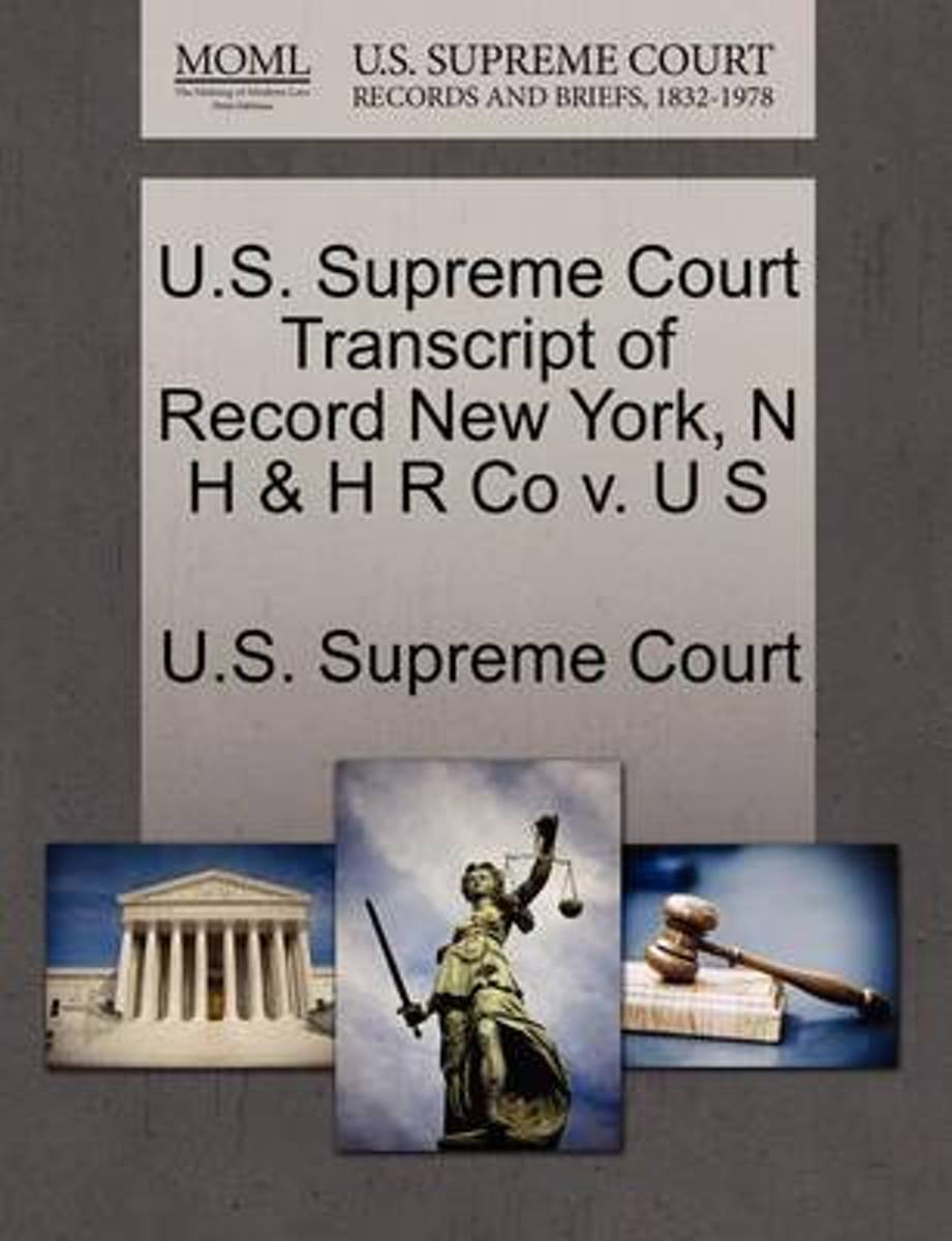 U.S. Supreme Court Transcript of Record New York, N H & H R Co V. U S