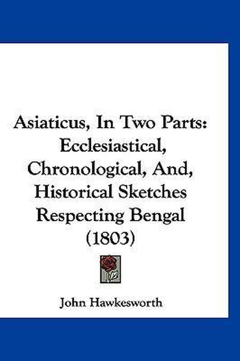 Asiaticus, in Two Parts