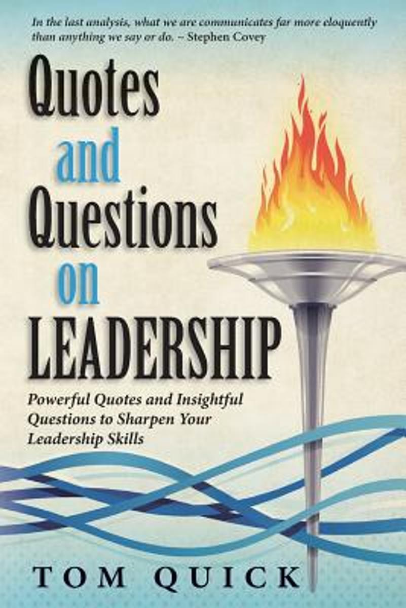 Quotes and Questions on Leadership