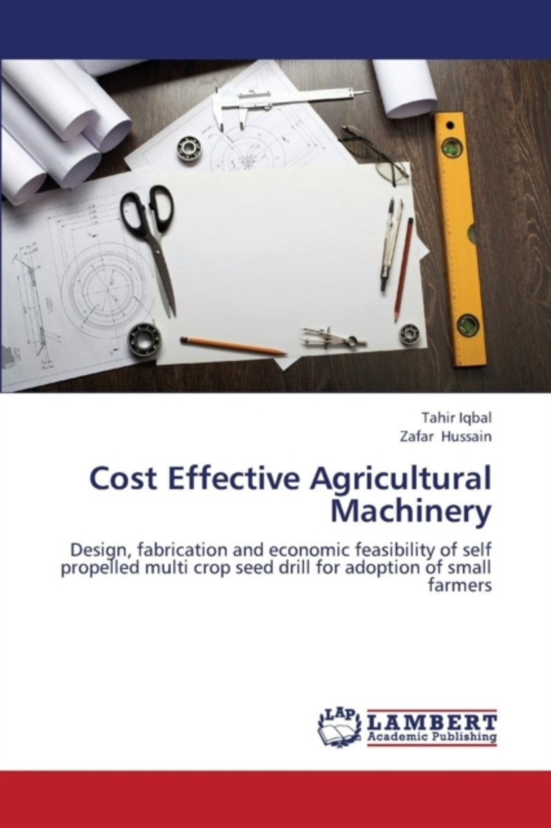 Cost Effective Agricultural Machinery