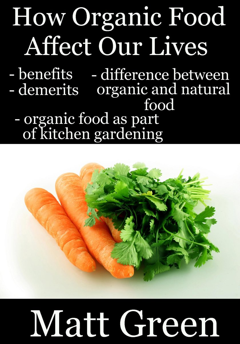 How Organic Food Affect Our Lives