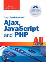 Sams Teach Yourself Ajax, Javascript and Php All in One