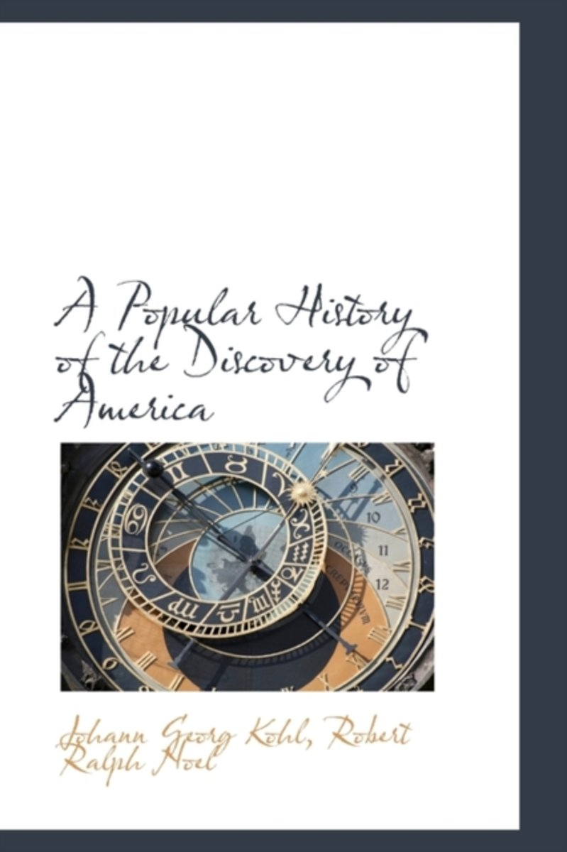 A Popular History of the Discovery of America