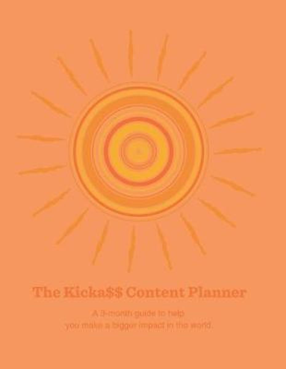 The Kicka$$ Content Planner