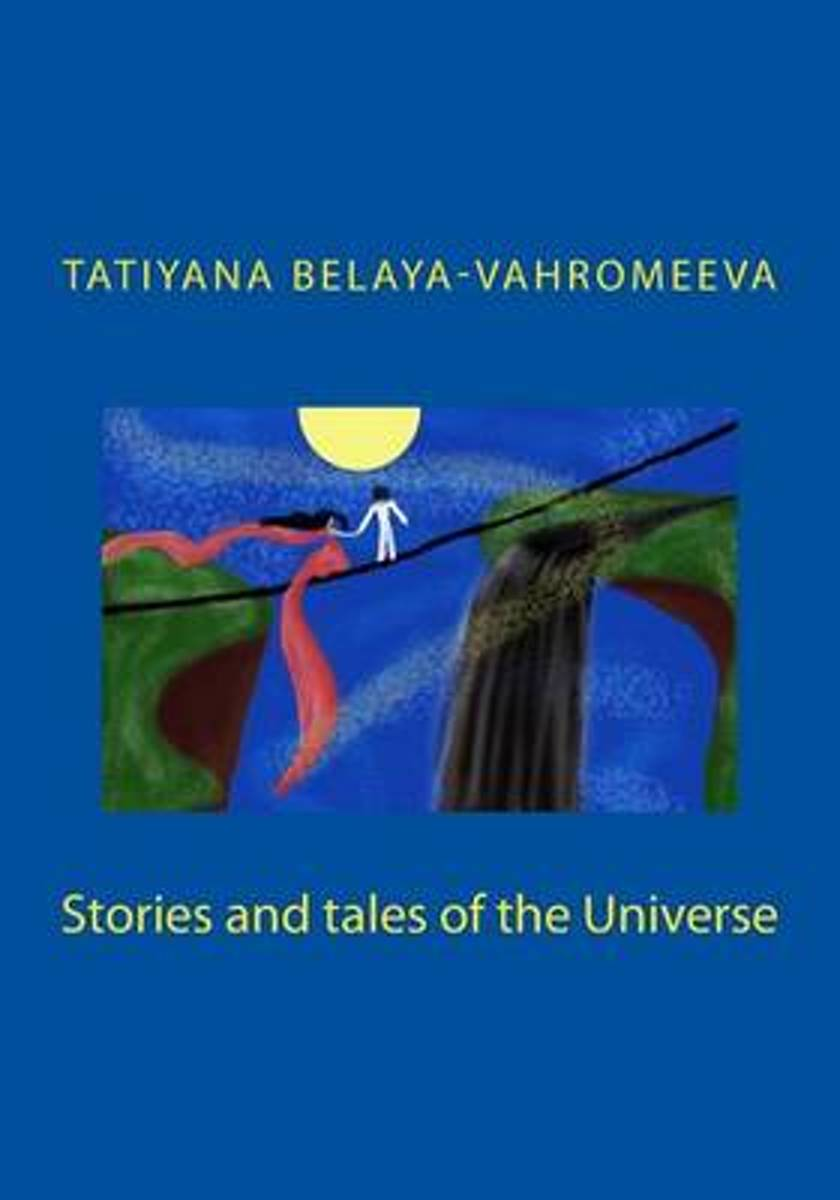 Stories and Tales of the Universe