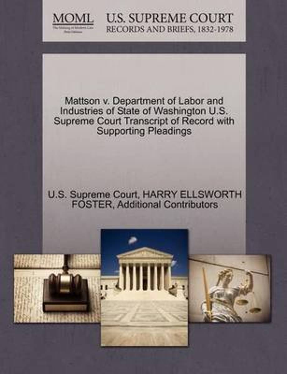 Mattson V. Department of Labor and Industries of State of Washington U.S. Supreme Court Transcript of Record with Supporting Pleadings