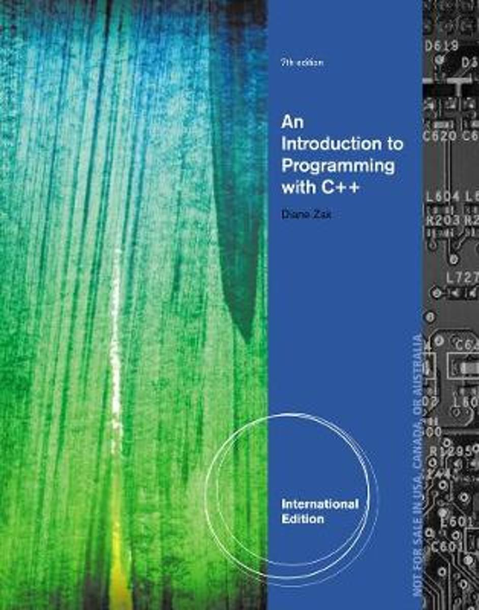 Introduction to Programming with C++, International Edition
