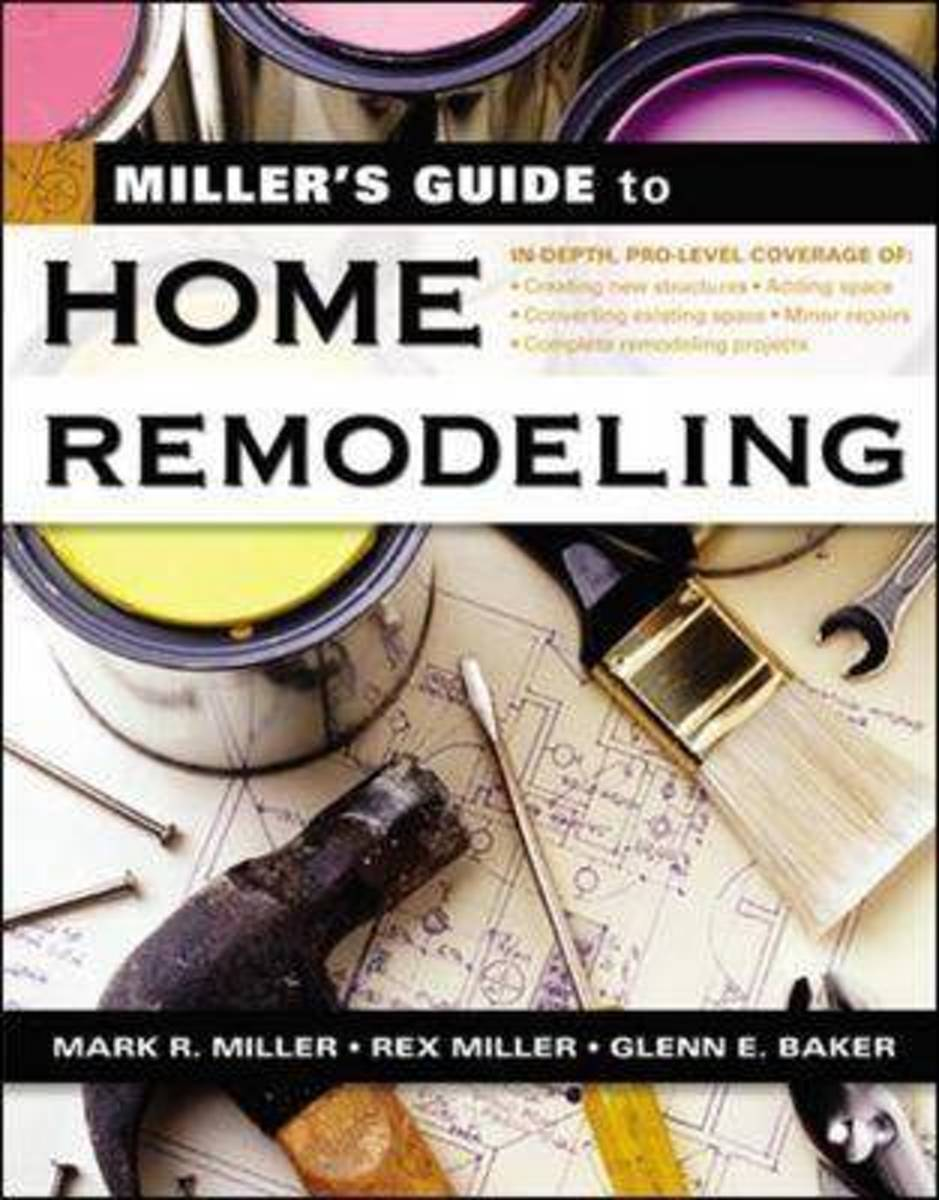 Miller's Guide to Home Remodeling