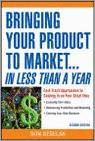 Bringing Your Product To Market... In Less Than A Year