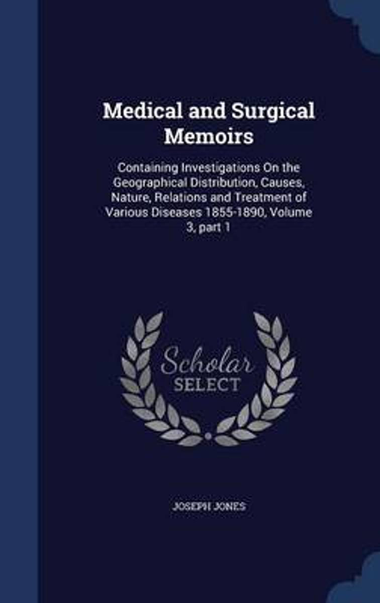 Medical and Surgical Memoirs