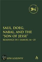 Saul, Doeg, Nabal, and the  Son of Jesse