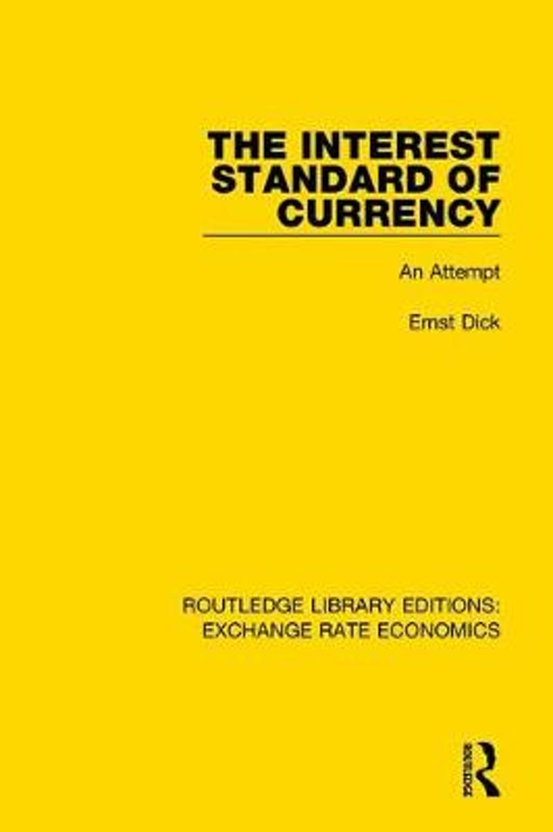 The Interest Standard of Currency