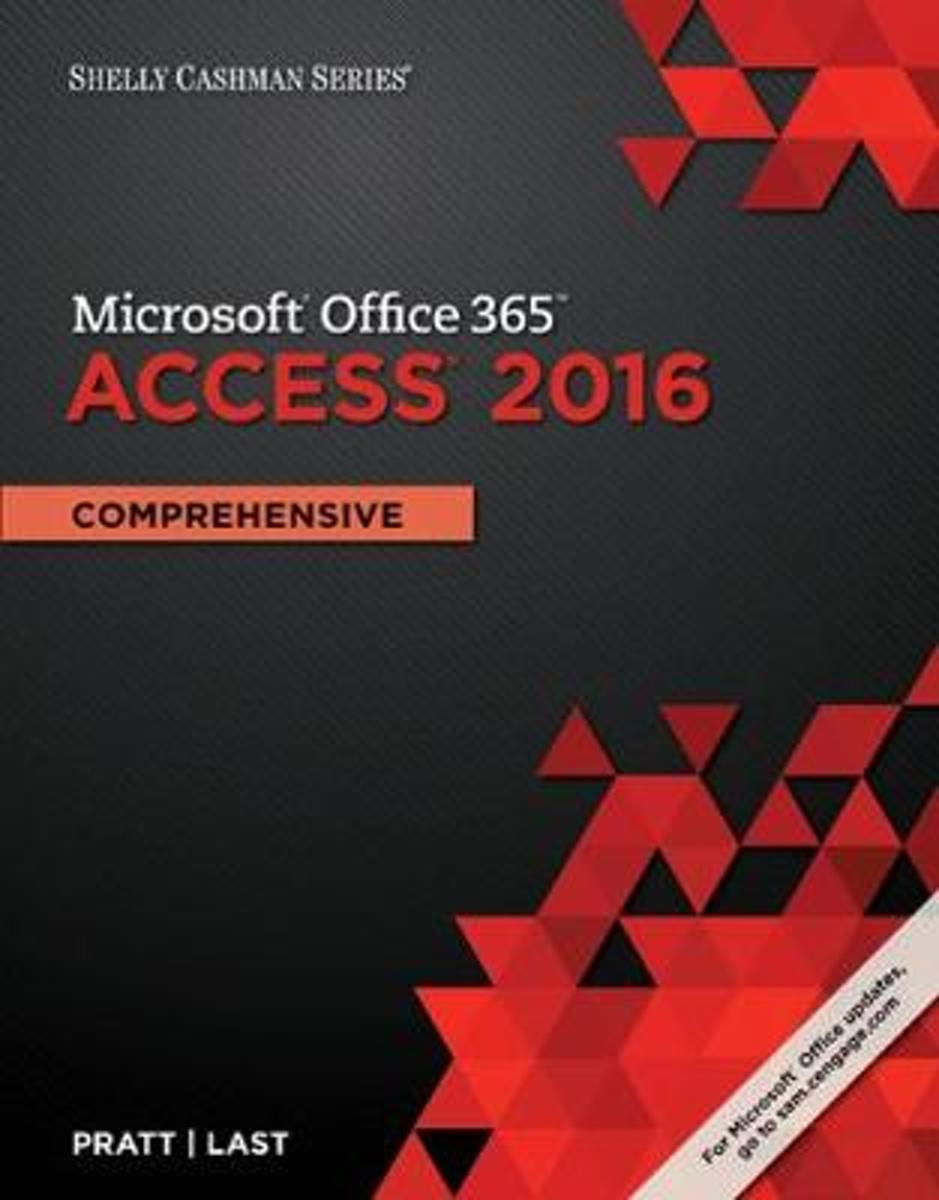 Shelly Cashman Series (R) Microsoft (R) Office 365 & Access 2016