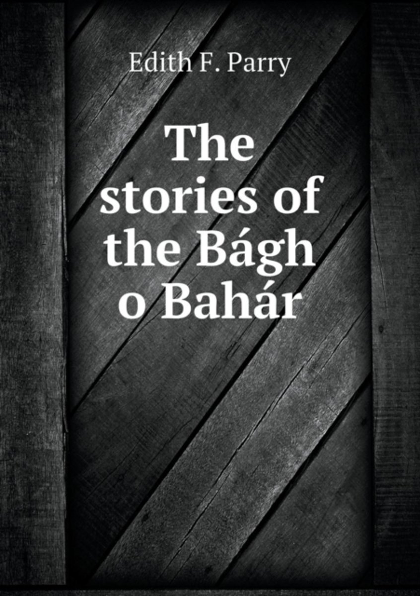 The Stories of the Bagh O Bahar