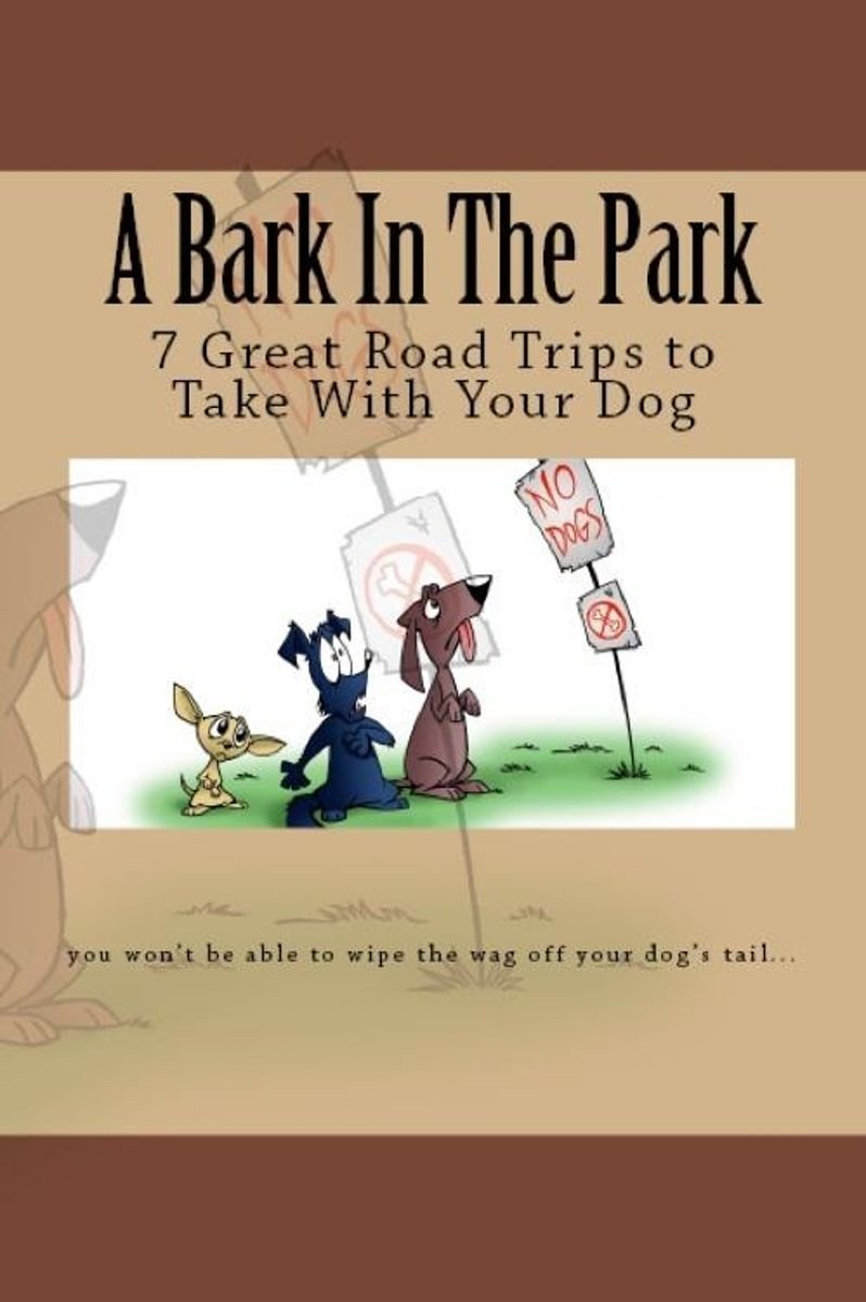 A Bark In The Park-Great Road Trips To Take With Your Dog