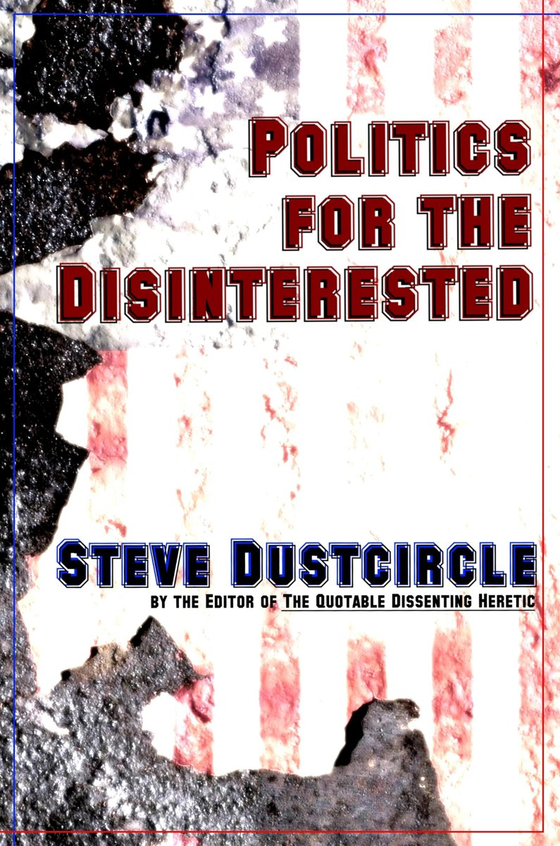Politics for the Disinterested