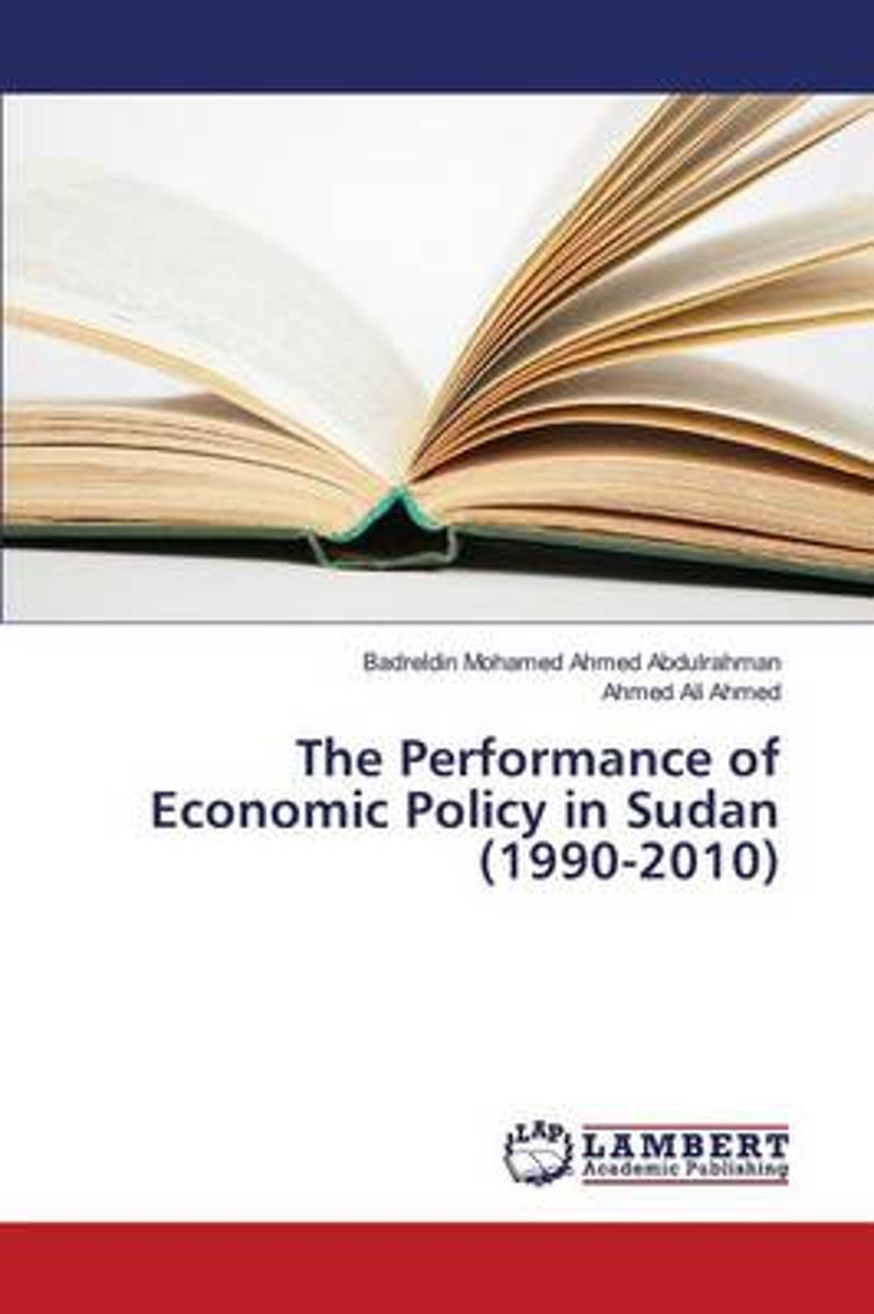 The Performance of Economic Policy in Sudan (1990-2010)