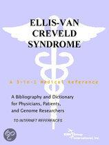 Ellis-Van Creveld Syndrome - a Bibliography and Dictionary for Physicians, Patients, and Genome Researchers
