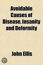 Avoidable Causes Of Disease, Insanity And Deformity