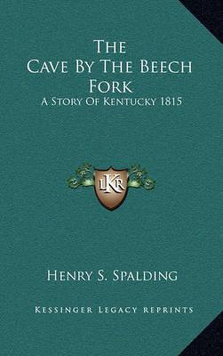 The Cave by the Beech Fork