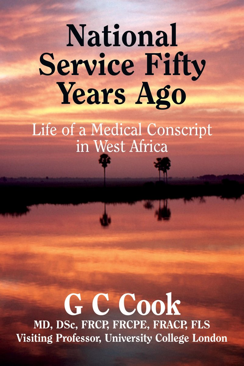 National Service Fifty Years Ago: Life of a Medical Conscript in West Africa